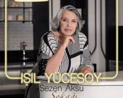 """IŞIL YÜCESOY'DAN BEKLENEN ALBÜM """"SEZEN AKSU SOKAĞI"""""""